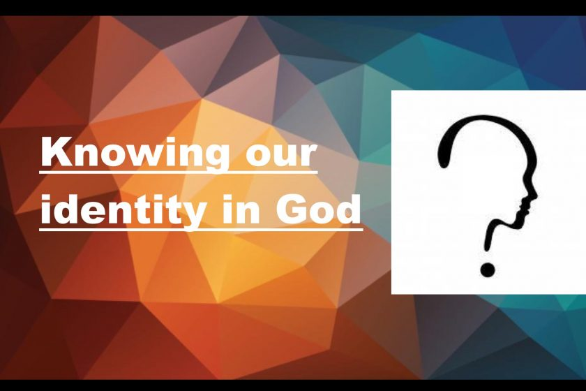 Knowing our identity in God